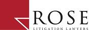 Rose Litigation Lawyers